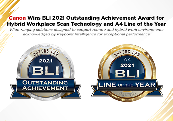 Canon Wins BLI 2021 Outstanding Achievement Award for Hybrid Workplace Scan Technology and A4 Line of the Year